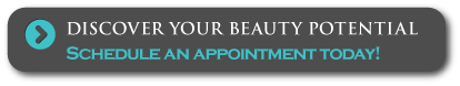 Discover your beauty potential - Schedule an appointment today